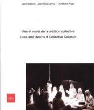 Vies et morts <br />de la création collective