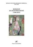 Romanzi di (de) formazione. <br />1988-2010
