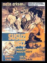 Grafics présente : Susuz Yaz (Metin Erksan, 1963) | Cinémathèque québécoise